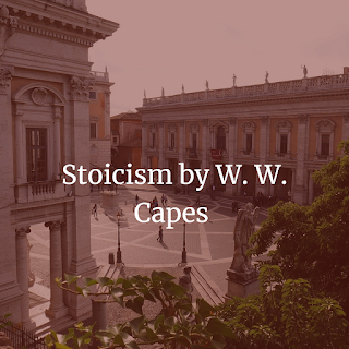 Stoicism by W. W. Capes