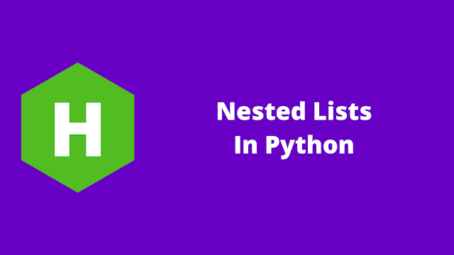 HackerRank Nested Lists in python problem solution