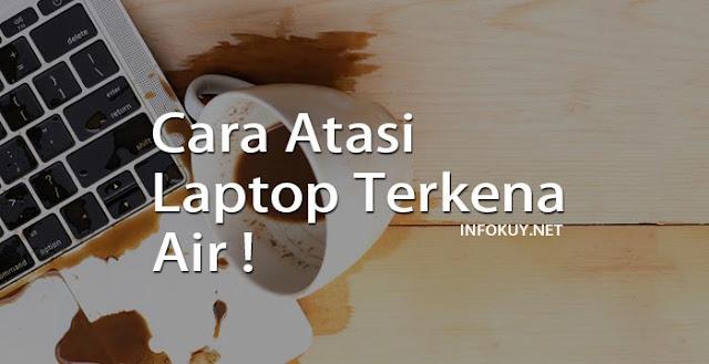 Laptop Terkena Air