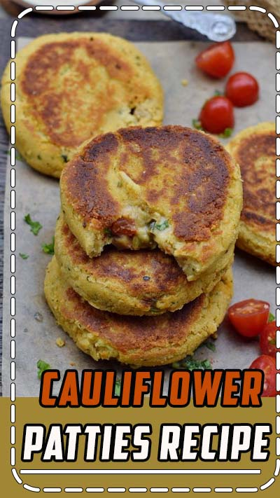 This cauliflower patties recipe is versatile and easy to make. The patties are vegan, gluten-free, protein-rich and they're perfect as a snack, lunch or dinner! #vegan #glutenfree #patties #cauliflower #fritters