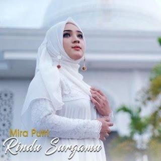 Mira Putri - Rindu Surgamu Mp3