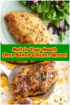 #Melt #in #Your #Mouth #Oven #Baked #Chicken #Breast