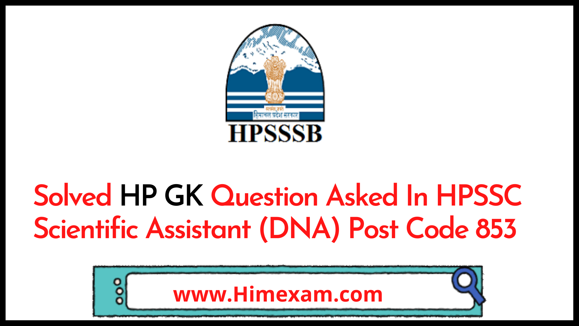 Solved HP GK Question Asked In HPSSC Scientific Assistant (DNA) Post Code 853