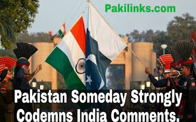 "Pakistan someday strongly condemns India's comments on AJK being ""in control"""
