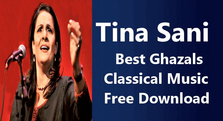 Tina Sani-Top 20 Best Pakistani Ghazals Music Free Download