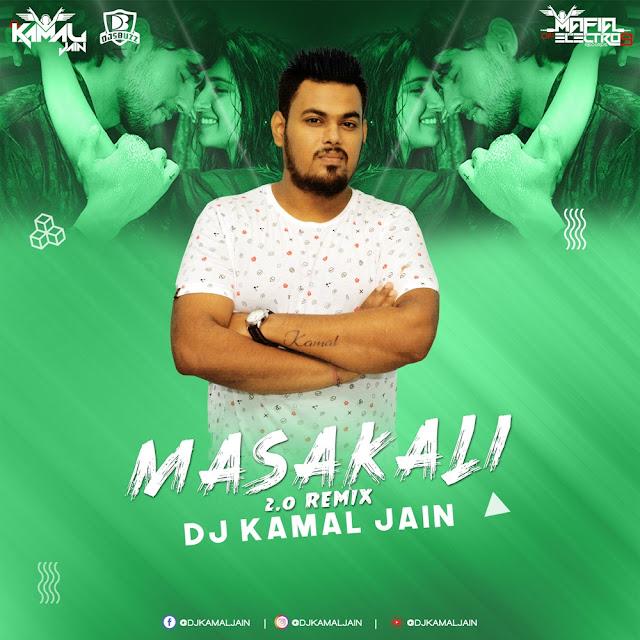 Masakali 2.0 (Remix) – DJ Kamal Jain