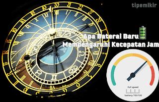 Apa Baterai Mempengaruhi Kecepatan Jam, Hubungan Jam dan Baterai, Clock and Battery
