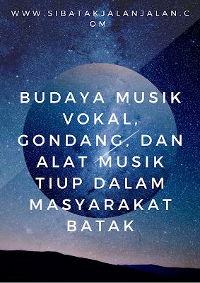 budaya musik vokal gondang dan alat musik tiup dalam masyarakat batak