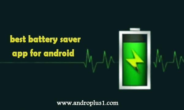 أفضل تطبيق لتوفير طاقة البطارية
