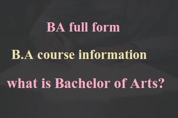 ba full form Bachelor of Arts