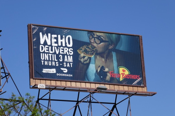 WEHO delivers 3am Fresh Brothers pizza billboard