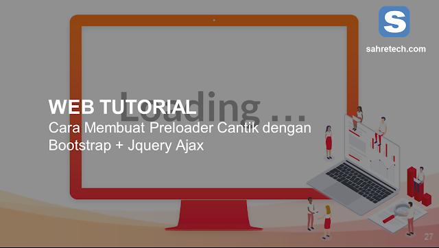 Cara Membuat Preloader Cantik dengan Bootstrap 4