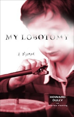 My Lobotomy by Howard Dully