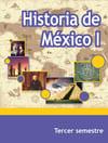 Historia de México I Tercer Semestre Telebachillerato 2021-2022