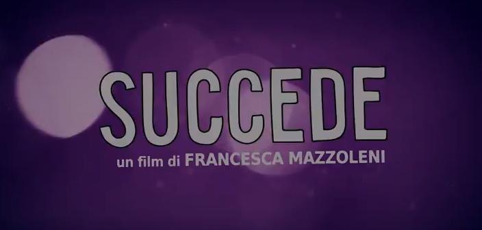 Succede - Trailer Ufficiale