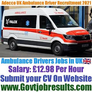 Adecco UK Ambulance Driver Recruitment 2021-22