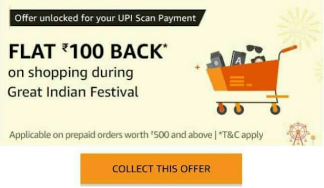 Amazon great Indian festival sale-win Rs100 cashback voucher (scan & pay).