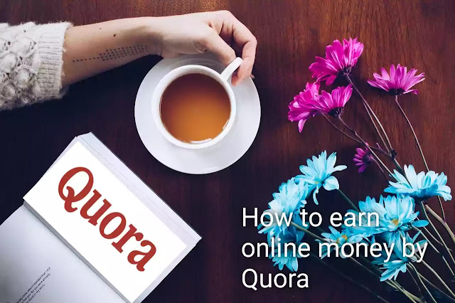 How to earn online money by Quora