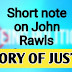 John Rawls Theory of Justice Summary & Analysis