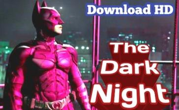 the dark night full movie download, hollywood movie