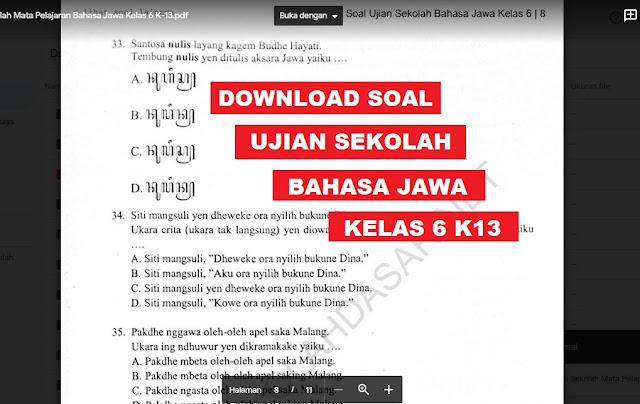 Soal Ujian Sekolah Mata Pelajaran Bahasa Jawa Kelas 6 K-13