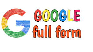 What is Google Full Form