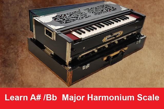 Bb  Major Harmonium Scale