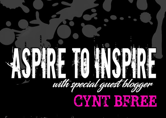 Aspire To Inspire with Cynt B. Free