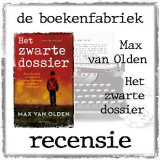Recensie van De boekenfabriek over Het zwarte dossier geschreven door Max van Olden en uitgegeven door Ambo|Anthos