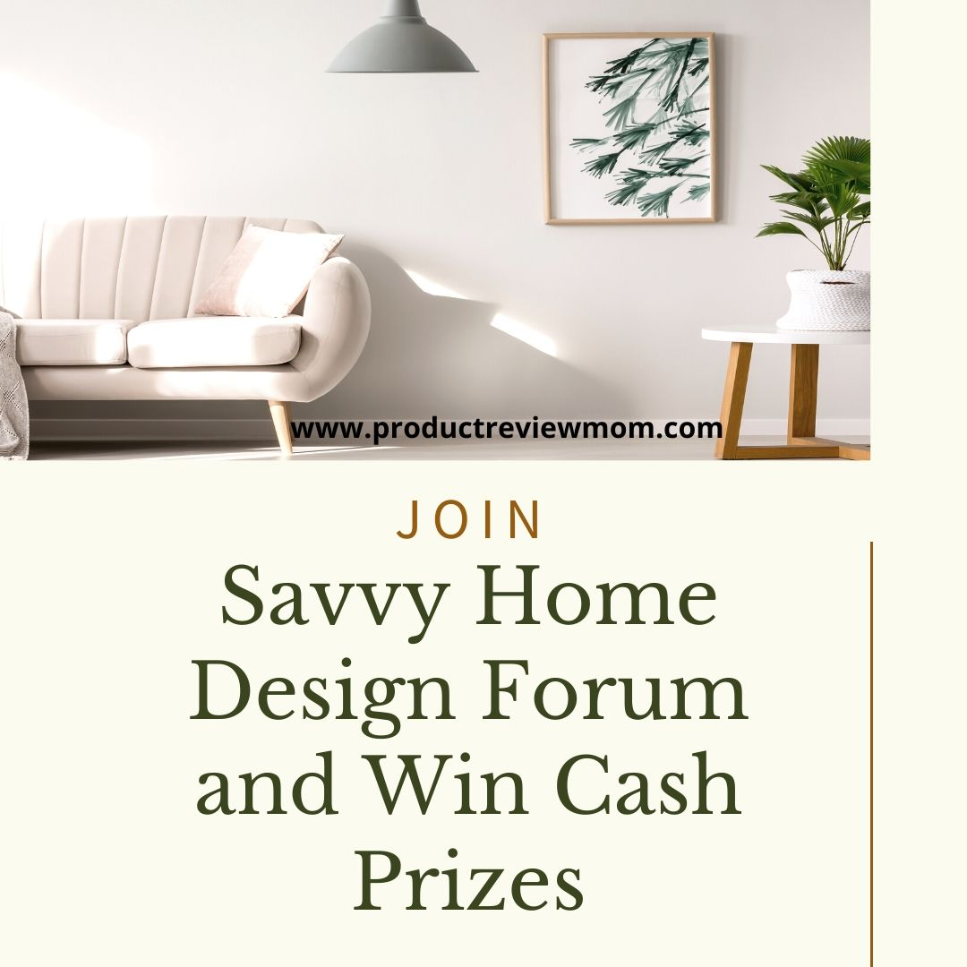 Join Savvy Home Design Forum and Win Cash Prizes