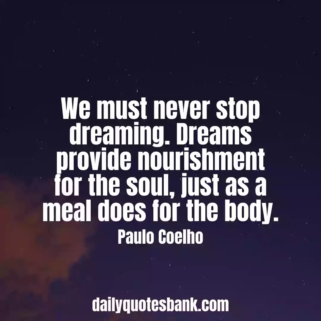 Paulo Coelho Quotes On Dreams That Will Change Your Life