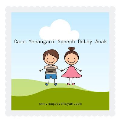 Cara Menangani Speech Delay Anak