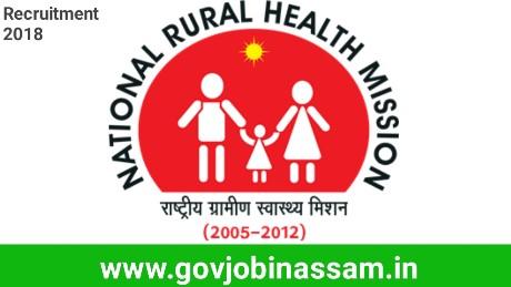 National Health Mission, Assam Recruitment 2018, nhm recruitment 2018, govjobinassam