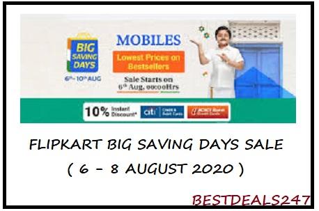 Flipkart Big Saving Days Sale (6 - 10 Aug 2020)