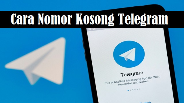Cara Nomor Kosong Telegram