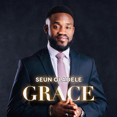 Album: GRACE - Seun Oladele
