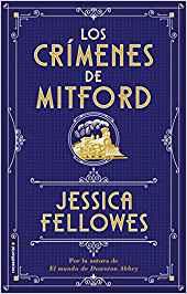 Los Crímenes de Mitford - Jessica Fellowes