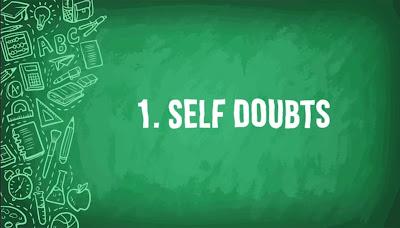 Self Doubts