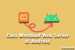 Cara Membuat Web Server PHP MySQL di Android
