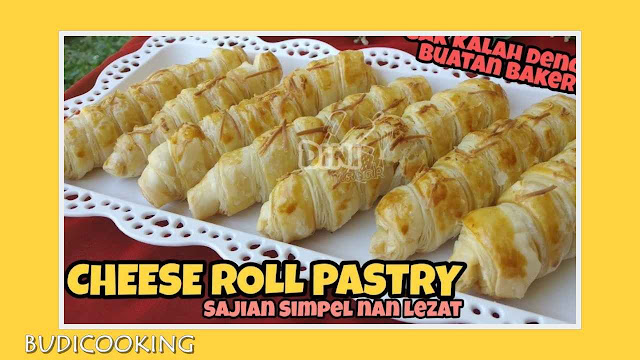 Budi Cooking - Kue Kering - Cheese Roll