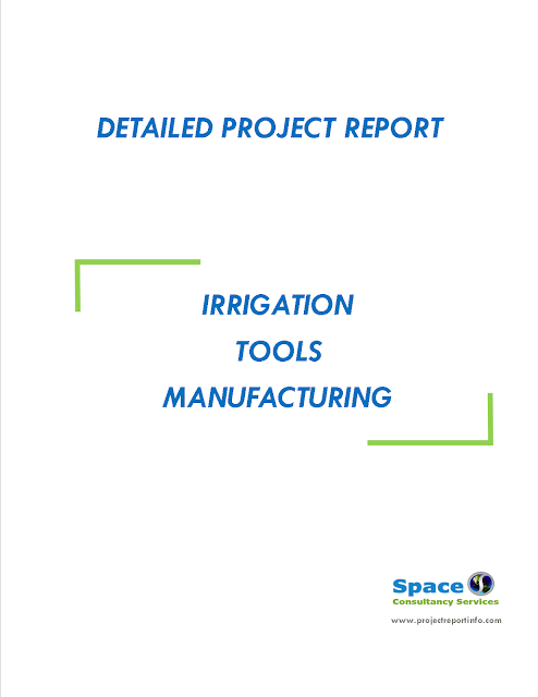 Project Report on Irrigation Tools Manufacturing