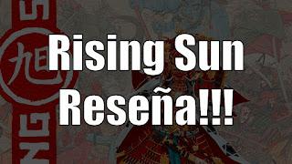 Rising Sun el juego de mesa reseña