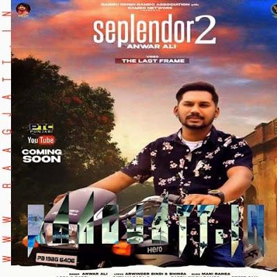 Seplendor 2 by Anwar Ali lyrics