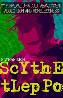 Scythe Tleppo: My Survival of a Cult, Abandonment, Addiction and Homelessness non-fiction book promotion Nathan Rich