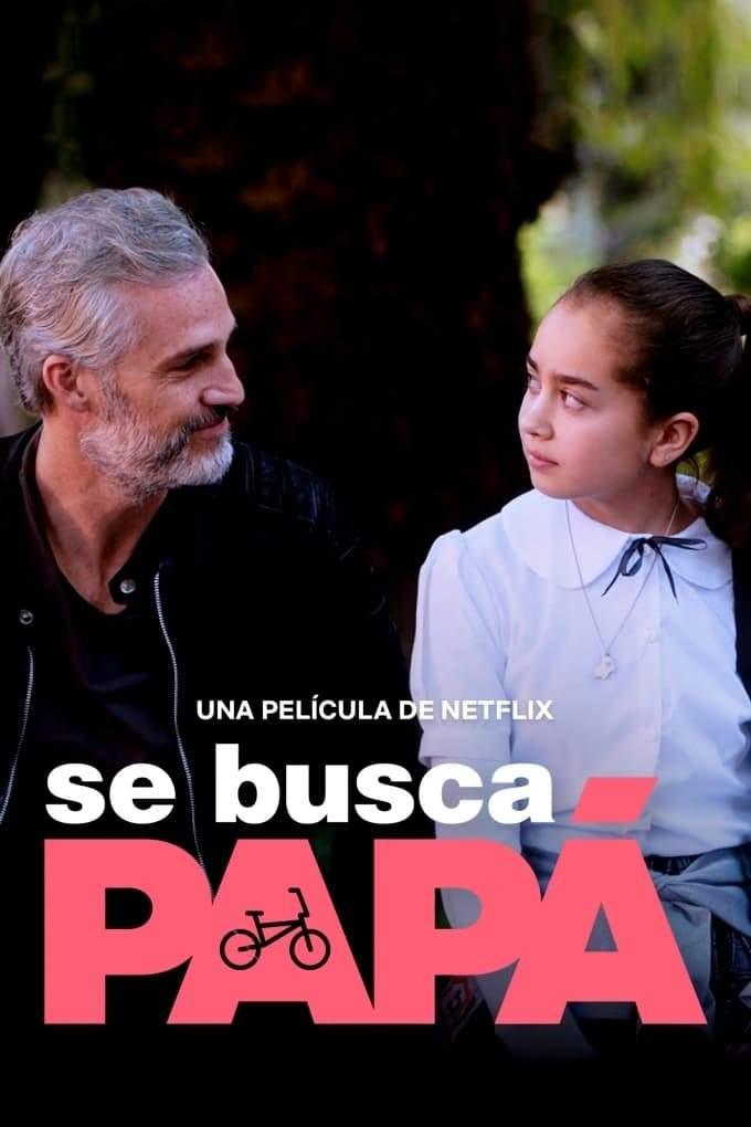 Movie: Dad Wanted (2020) [Spanish]