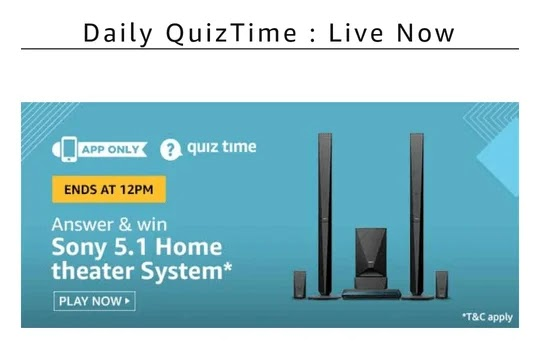 Amazon Quiz 18 February 2020 Answer, Amazon Sony home theater quiz answer
