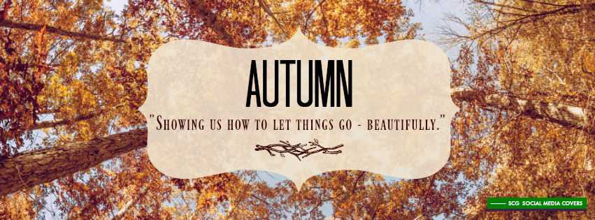 Autumn Quotes Beauteous SCG Social Media COVERS FACEBOOK Covers Autumnthemed Wquotes