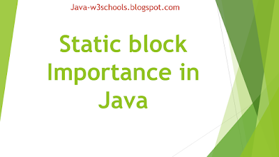Static block Importance in Java