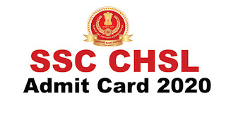 SSC CHSL Admit Card 2020 OUT – Download Tier 1 Hall Ticket