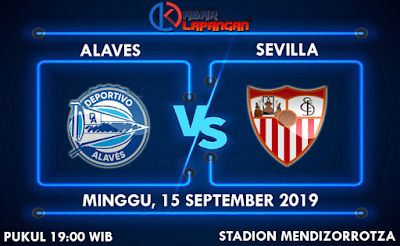 Prediksi Skorbola Alaves vs Sevilla 15 September 2019